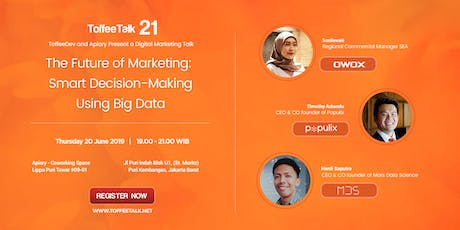 The Future of Marketing :  Smart Decision - Making Using Big Data tickets