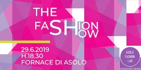 The FASHION SHOW - la sfilata di moda di Asolo Fashion Lab biglietti