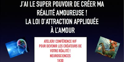 La LOI DE L''ATTRACTION/ ATTIRER À SOI LES RELATIONS IDÉALES