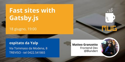MUGTalk: Fast sites with Gatsby.js