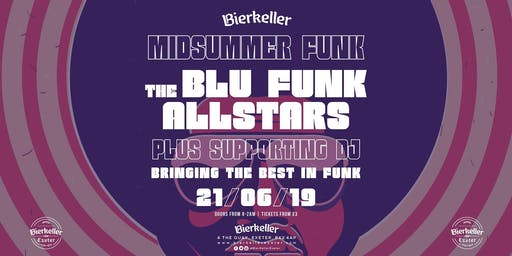 Midsummer Funk with the Blu Funk Allstars & the Funkaholixs