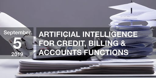 Artificial Intelligence for Credit, Billing & Accounts Functions