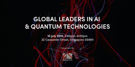 Global Leaders in AI and Quantum Technologies tickets