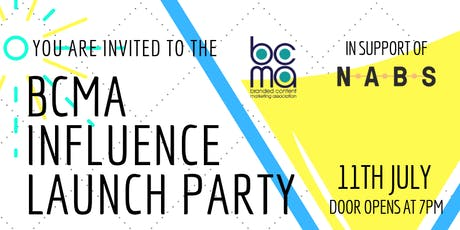 BCMA Influence Launch Party tickets