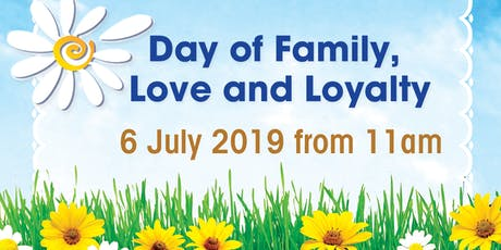 Day of Family, Love and Loyalty tickets