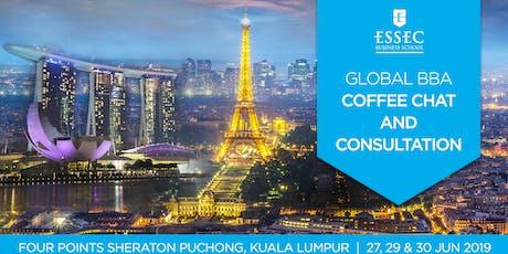 ESSEC Global BBA Coffee Chat June 2019 - Kuala Lumpur, Malaysia tickets