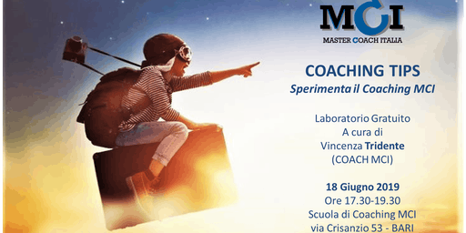 COACHING TIPS - Sperimenta il Coaching MCI