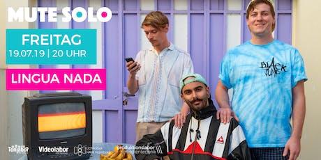 Mute Solo goes LICHTLABOR! | Lingua Nada Tickets