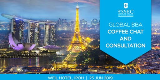 ESSEC Global BBA Coffee Chat June 2019 - Ipoh, Malaysia