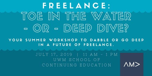 Freelance: Toe in the Water - Or - Deep Dive?