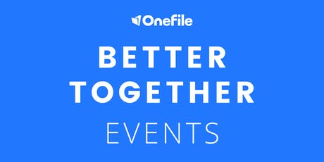 Better Together - With OneFile and Customers, Lincoln College MORNING session tickets