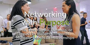 FREE Workshop: Networking with Purpose - Grow Your...