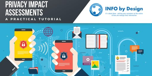 Privacy Impact Assessments - A practical tutorial