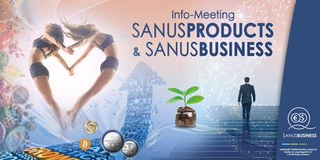 SANUSLIFE-Infomeeting: SANUSPRODUCTS & SANUSBUSINESS biglietti