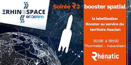 Soirée R3 - Rhinespace Booster Spatial / juin 2019 billets