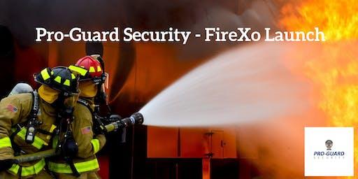 Pro-Guard Security - FireXo Launch