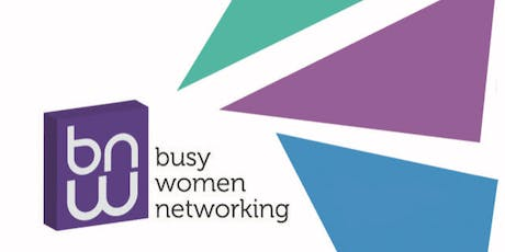 Busy Women Networking - St. Ives Launch! tickets