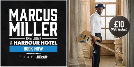 Marcus Miller Masterclass at the Harbour Hotel in Guildford tickets