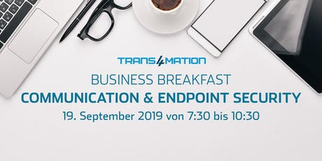 Business Breakfast Communication & Endpoint Security Tickets