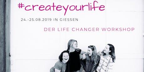 #createyourlife- Das Life-Changer Wochenendseminar Tickets
