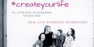 # Createyourlife-Der Life-Changer Workshop