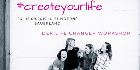 # Createyourlife-Der Life-Changer Workshop Tickets