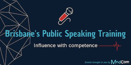 Brisbane's Public Speaking Training - Influence with Competence tickets
