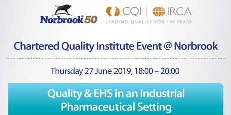CQI Northern Ireland - Quality & EHS in a Pharmaceutical Setting  tickets