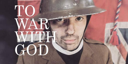 Theatre Evening: To War With God