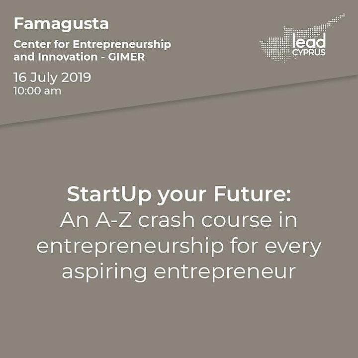 StartUp your Future: An A-Z crash course in entrepreneurship! image