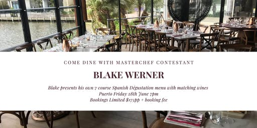 Come Dine with MasterChef Contestant Blake Werner