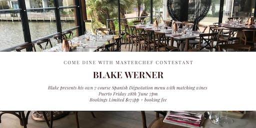 Come Dine with MasterChef Contestant Blake Werner