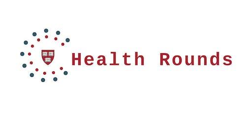 Harvard Health Rounds: June 2019