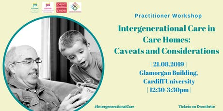 Intergenerational Care in Care Homes: Caveats and Considerations tickets