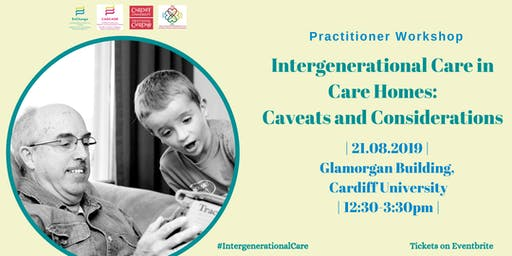 Intergenerational Care in Care Homes: Caveats and Considerations