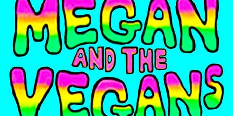 Megan and the Vegans + The Constables @ Sapporo Bandroom, TheMan FallsCreek tickets