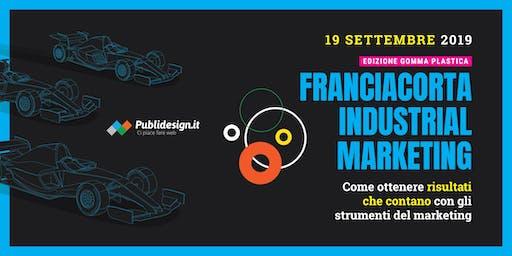 Franciacorta Industrial Marketing - FCIM2019 ed. Gomma - Plastica