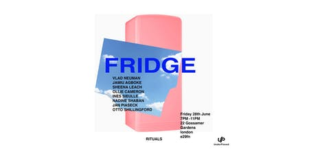 Fridge Private View / Group Show tickets
