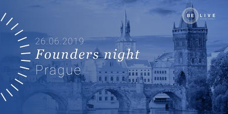 Founders Night Be Live Česká tickets