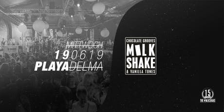 THE MILKSHAKE @ Playa Del Ma Summerspecial Vol.2 Tickets