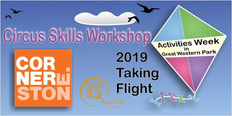 Circus Skills Workshop - Cornerstone tickets