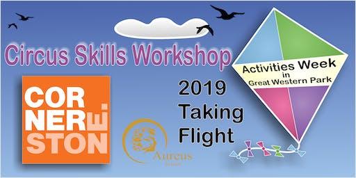 Circus Skills Workshop - Cornerstone