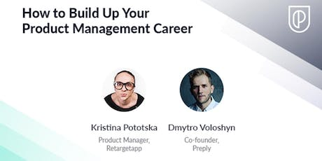 How to Build Up Your Product Management Career tickets