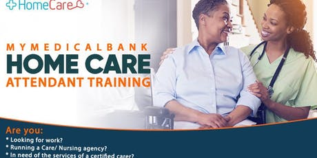 MyMedicalBank Home Care Attendant (HCA) Training tickets