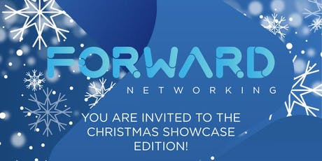 Forward Networking : The Christmas Showcase Edition tickets