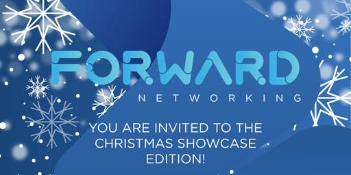 Forward Networking : The Christmas Showcase Edition