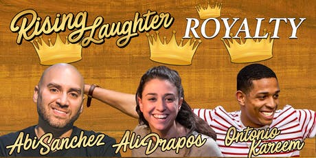 Rising Laughter Royalty 6.29 tickets