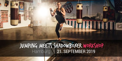 JUMPING meets Shadowboxer Workshop (Hamburg)