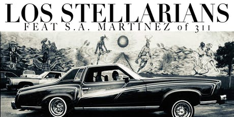 Los Stellarians (Featuring S.A. MARTINEZ of 311) tickets