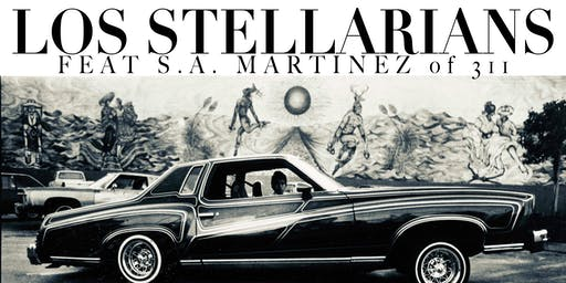 Los Stellarians (Featuring S.A. MARTINEZ of 311)